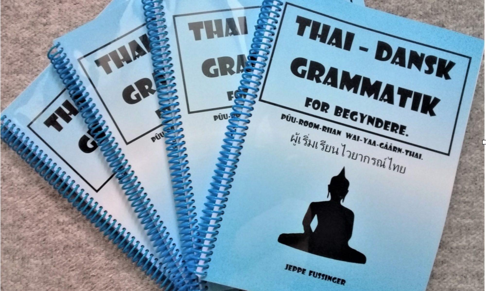 Thai - Dansk Grammatik